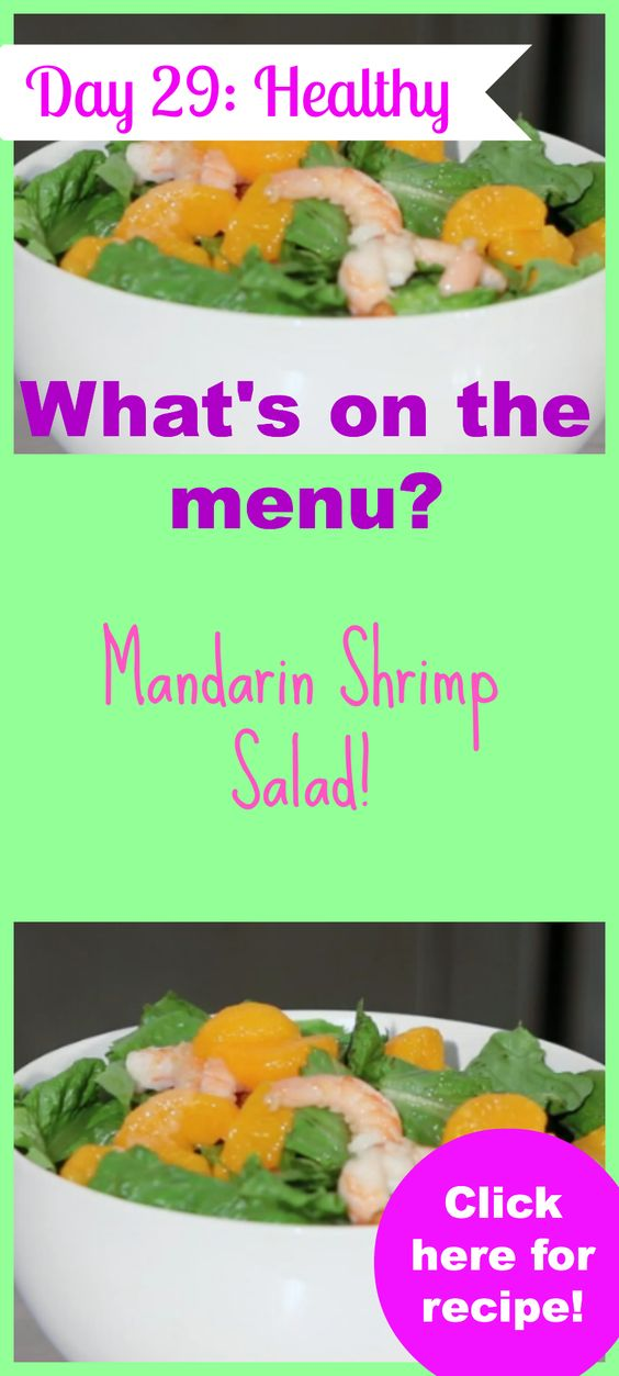 What's on the menu today? Try this Mandarin Shrimp Salad!