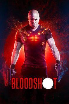 Bloodshot Ray Garrison Vin Diesel Tambien Conocido Como Bloodshot Es Resucitado Por L Peliculas Completas Gratis Peliculas Completas Peliculas Completas Hd