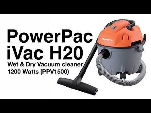 Powerpac Ivac H20 Wet Dry Vacuum Cleaner 1200 Watts Ppv1500 Youtube Wet Dry Vacuum Vacuum Cleaner Wet Dry Vacuum Cleaner