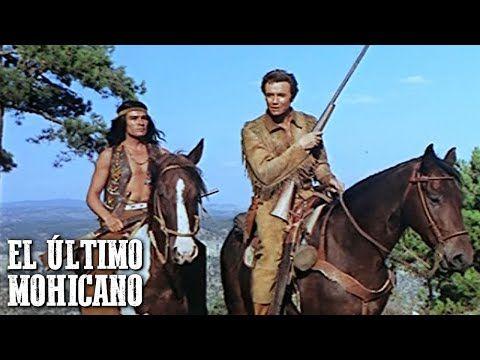 El Ultimo Mohicano Pelicula Del Oeste Pelicula India Espanol Vaqueros Cine Occidental Y En 2021 Peliculas Del Oeste Peliculas De Vaqueros Peliculas Western