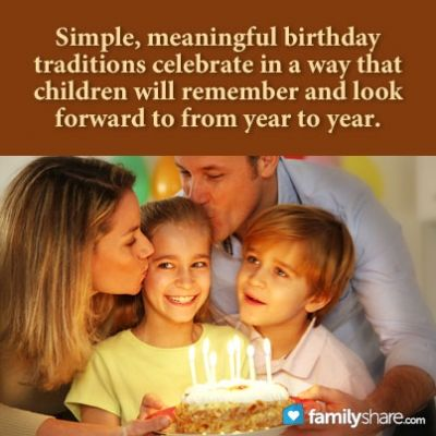 Birthday traditions for kids - if you're getting ready to celebrate a child's birthday, take a moment and consider these five points.
