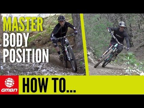 How To Get The Perfect Body Position On Your Mountain Bike