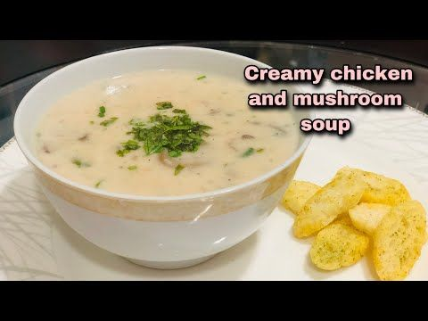 Cream Of Chicken And Mushroom Soup شوربة الفطر بالدجاج بدون كريمة Youtube Mushroom Soup Stuffed Mushrooms Creamy Chicken