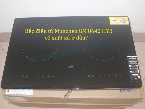 Xuất xứ của bếp điện từ Munchen GM 8642 HYB