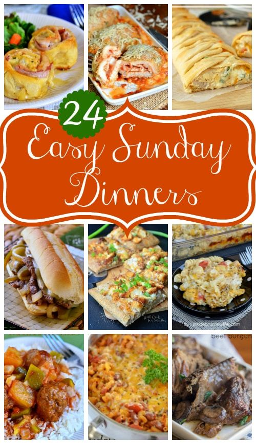 Easy Sunday Dinners Momontimeout Com Get Your Sunday Back With These Easy Dinner Ideas Easy Sunday Dinner Sunday Dinner Recipes Recipes