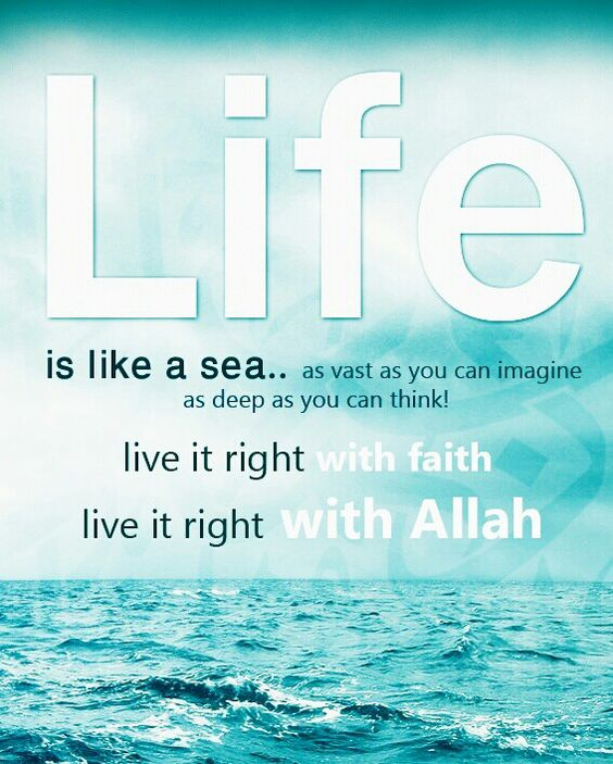 Life Is Like The Ocean Quotes: #life #sea #Islamic #quotes #Muslim