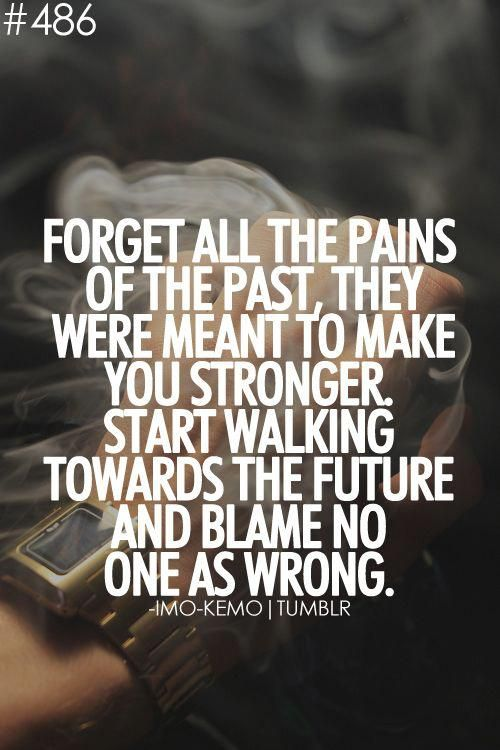 Forget The Past Quotes Images