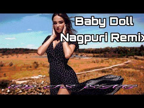 Baby Doll Nagpuri Remix Dj Is Sng Nagpuri Dj Remix Song 2019 New Nagpuri Song Is Presents Youtube In 2020 Dj Remix Songs Dj Remix Dj Remix Music