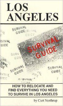 Los Angeles Survival Guide (City Survival Guides)