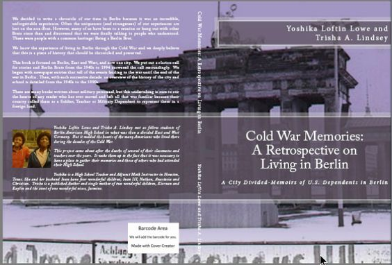 The Final Cover for Cold War Memories:  A Perspective on Living in Berlin