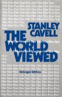 The world viewed : reflections on the ontology of film : Stanley Cavell - WTT 3FA Cav