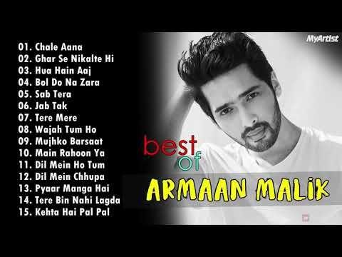 Armaan Malik New Hit Songs 2019 Best Song Of Armaan Malik New Bollywood Songs 2019 Youtube In 2020 New Hit Songs Best Songs Hit Songs