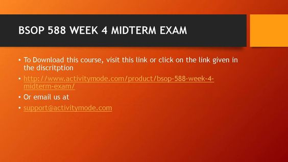 BSOP 588 WEEK 4 MIDTERM EXAM