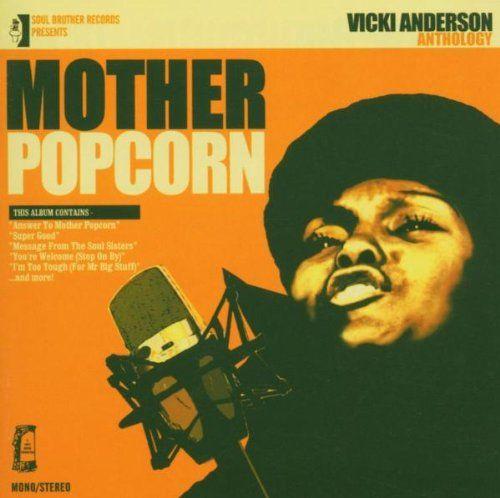 Mother Popcorn : Anthology: Vicki Anderson, Bobby Byrd: Amazon.fr: Musique