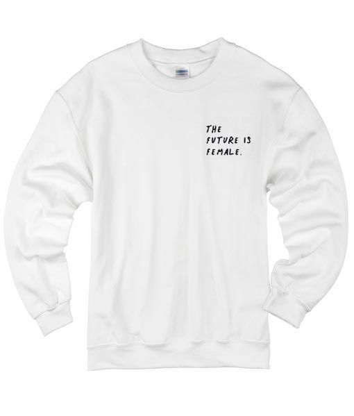 The Future Is Female T-shirt Feminist Girl Fashion Tee Quote Slogan Top Women