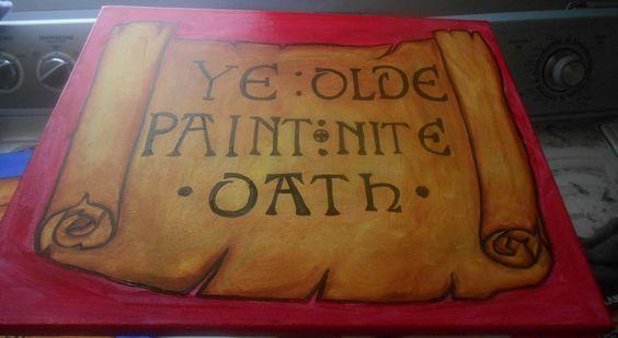 """""""Ye Olde Paint Nite Oath"""" By J. Petersen"""