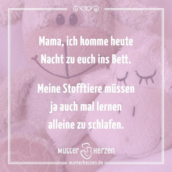 mehr süße sprüche auf: www.mutterherzen.de #schlafen #bett