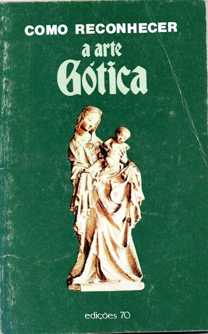 Como Reconhecer a arte Gótica | VITALIVROS / Alfarrabista