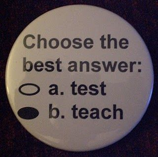 Teaching to the Test Is Not a Bad Practice Anymore