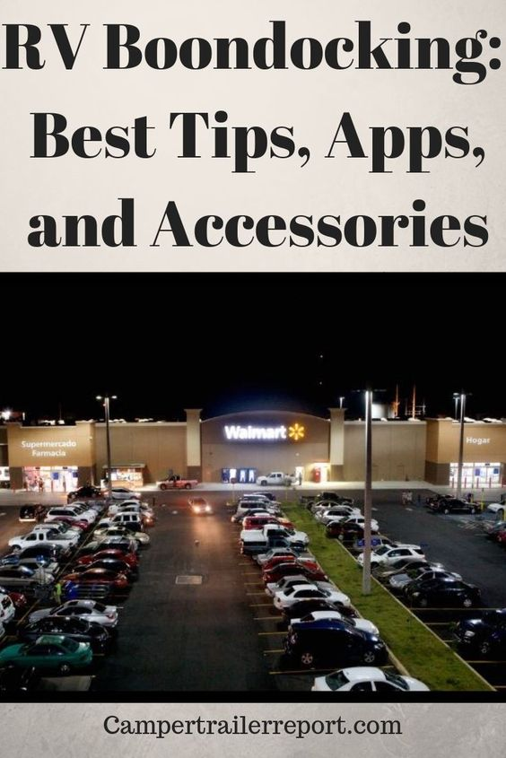 Rv Boondocking Best Tips Apps And Accessories Boondocking Travel Rewards Credit Cards Camping Trips