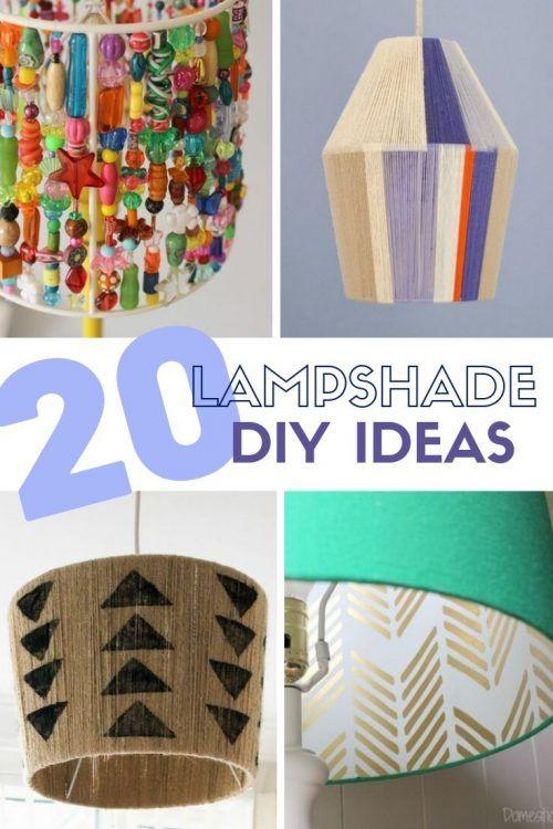 Top 20 Diy Lampshade Ideas Diy Lamp Shade Lampshade Makeover