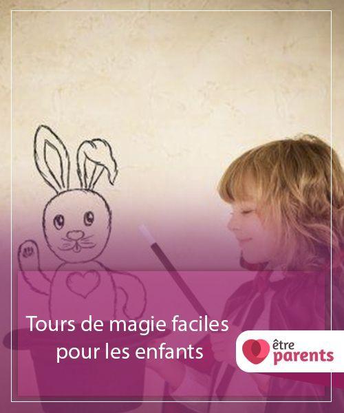Tour De Magie Facile Pour Petit : magie, facile, petit, Tours, Magie, Faciles, Enfants, Être, Parents, Facile,, Magie,