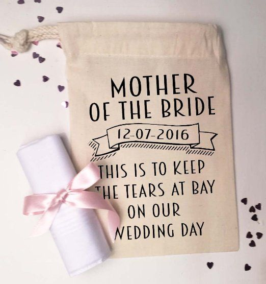 Mother Of The Bride Small Gift Bag And Cotton Handkerchief To Keep Tears At Bay On Our Wedding Day