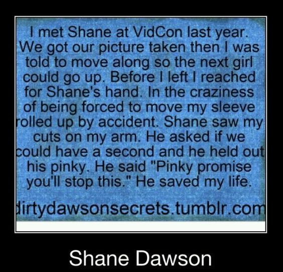 I think Shane Dawson is an amazing person. He's making a big difference in peoples lives.