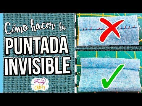 Como Hacer La Puntada Invisible A Mano Youtube Puntada Invisible Puntadas A Mano Patchwork A Mano