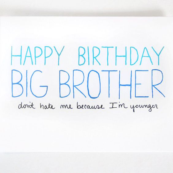 Happy Birthday To My Big Brother Quotes: Big Brother Birthday Card By JulieAnnArt, $4.00