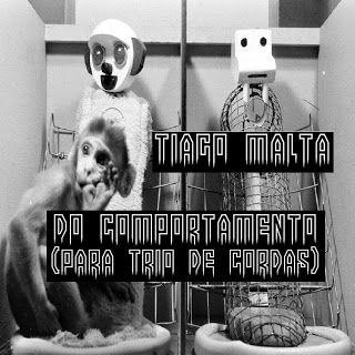 Na Cara e Coragem produções: Do Comportamento (Para Trio De Cordas) - Tiago Mal...