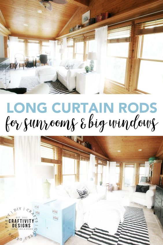 How To Make Long Curtain Rods For Sunrooms And Big Windows