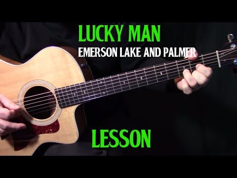 Lesson How To Play Lucky Man On Guitar By Emerson Lake Palmer Acoustic Guitar Lesson Y Guitar Lessons Songs Acoustic Guitar Lessons Guitar Strumming