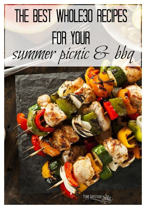 The Best Whole30 Recipes for Your Summer Picnic and BBQ - Pink Fortitude, LLC