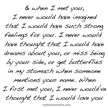 Never did I think that about you. You really surprised me. After everything we have been through though.... I wish I never met you though because I don't know how I'm going to get over you cause I will never see you again after you move next week.