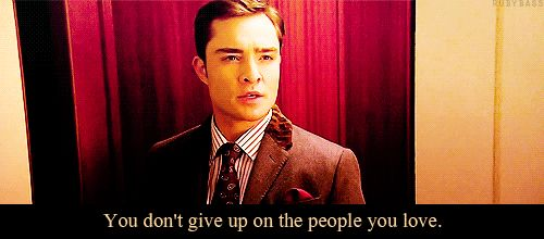 you don't give up on people you love