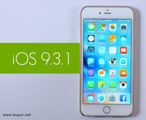iOS'a 9.3.1 Güncellemesi