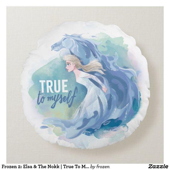 Frozen 2 Elsa The Nokk True To Myself Round Pillow Zazzle