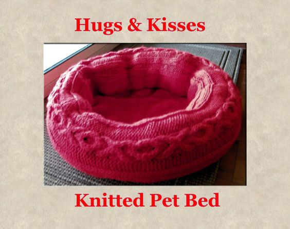 Do you love your critter?  Knit them a Hugs & Kisses Knitted Pet Bed Pattern PDF by CraftiqueRedux, $2.99