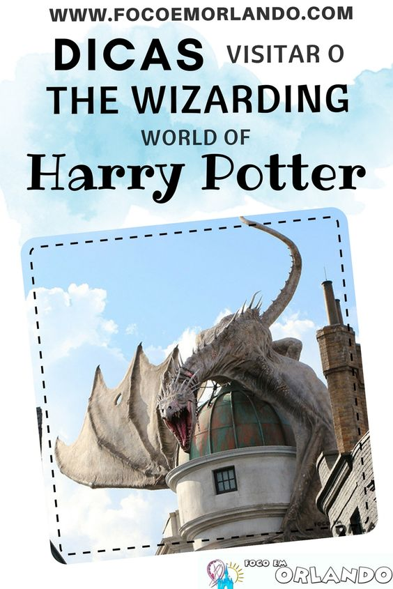 Pinterest -  Dicas para sua visita ao The Wizarding World of Harry Potter