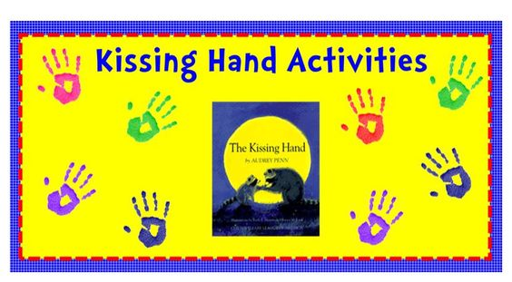 Kissing Hand Activity | The Kissing Hand- First Day of School Activities