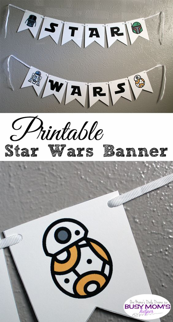 Printable Star Wars Banner   One Mama's Daily Drama for Busy Mom's Helper --- Includes letters and characters like BB-8!