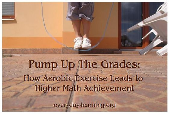 Healthy Body = Good Math Grades. It's not just a mom-ism, see how science backs up this fact . . . and how you can easily fit bursts of aerobic exercise into your already busy day.