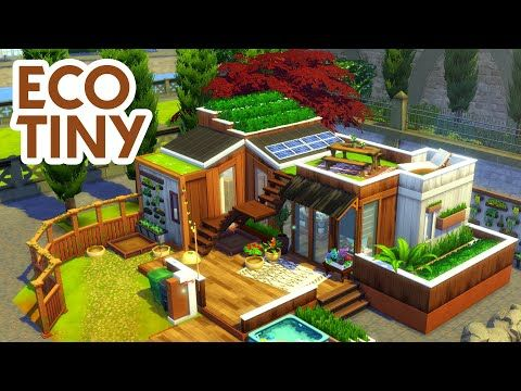 Tiny Eco Home Sims 4 Speed Build Youtube Sims House Sims House Design Sims