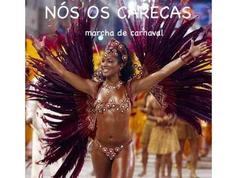 NÓS OS CARECAS - Marcha de Carnaval