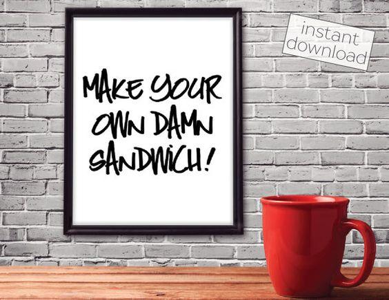 Make Your Own Sandwich  Kitchen Print  Funny by TwoHeartsDesignCo