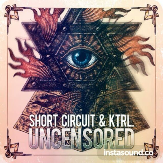 #ShortCircuit ✖ #KTRL. - #Uncensored / #Trap #Sounds #Premiere #music #Dubstep #technomusic #DeepHouse #Electronica #bass #video #songs #pressplay #dopebeats #branding #brandname #internetmarketing #online #DjSet #reposted #retweet #twitter #instagood #promotional #email ##viral #partytime #art
