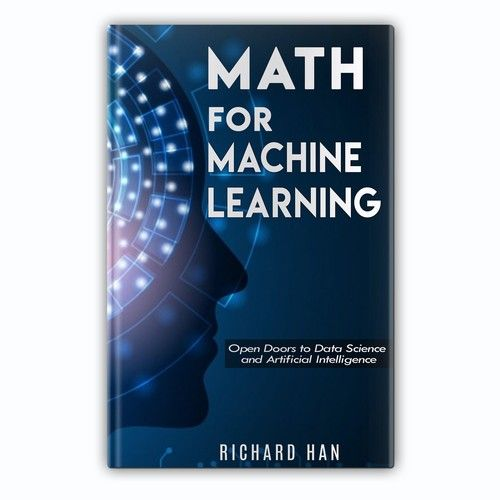 Design A Book Cover For Math Machine Learning Book Book Cover Contest Design Book Cover Picked Machine Learning Book Machine Learning Online Math Courses