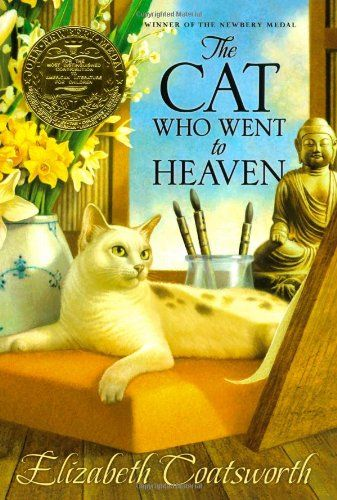 The Cat Who Went to Heaven by Elizabeth Jane Coatsworth http://www.amazon.co.uk/dp/1416949739/ref=cm_sw_r_pi_dp_9Fguvb1MQZ7JJ
