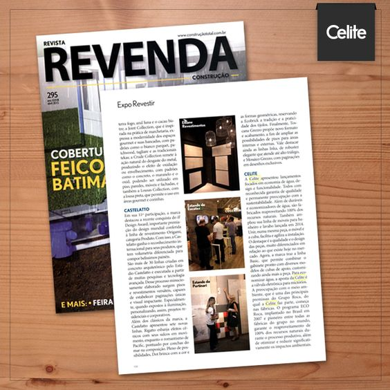 A Revista Revenda trouxe algumas das novidades da Expo Revestir, que aconteceu em março deste ano. Sobre a Celite, a publicação dedicou uma coluna contando sobre os lançamentos focados em economia de água, design e funcionalidade das linhas da marca.